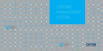 Lighting MAnAgEMEnt SYStEM - OMS lighting