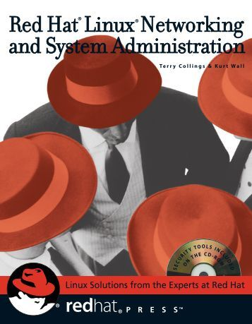Red Hat Linux Networkingand System Administration