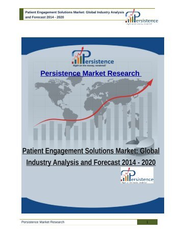 Patient Engagement Solutions Market - Global Industry Analysis to 2020