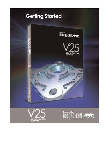 V25 Getting Started - BobCAD-CAM