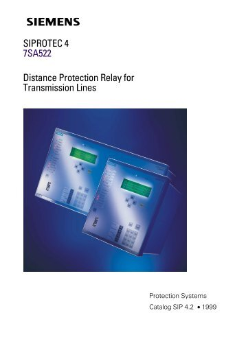 SIPROTEC 4 7SA522 Distance Protection Relay for Transmission ...