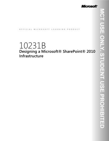 Designing a Microsoft® SharePoint® 2010 Infrastructure - Advanced ...