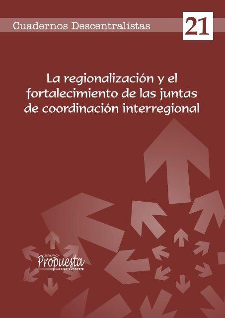 La regionalización y el fortalecimiento de las juntas de coordinación ...