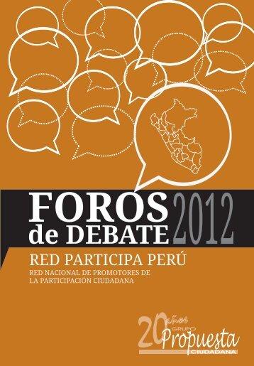 Foros de Debate 2012. Red Participa Perú - Grupo Propuesta ...