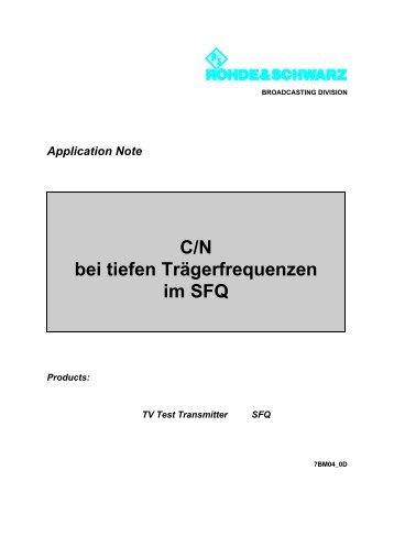 C/N bei tiefen Trägerfrequenzen im SFQ - Rohde & Schwarz