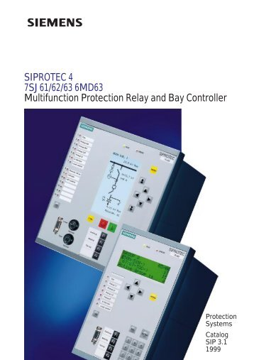 SIPROTEC 4 7SJ61/62/63 6MD63 Multifunction Protection Relay ...