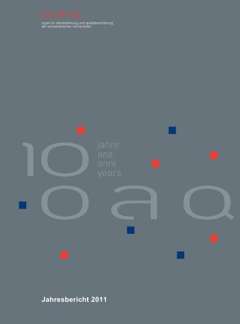 Jahresbericht 2011, PDF - OAQ Organ für Akkreditierung und ...