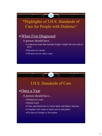 Highlights of I.H.S. Standards of Care for People with Diabetes