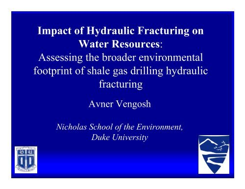 Impact of Hydraulic Fracturing on Water Resources: Assessing the ...