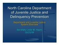 DJJDP Orientation and System Overview - North Carolina ...
