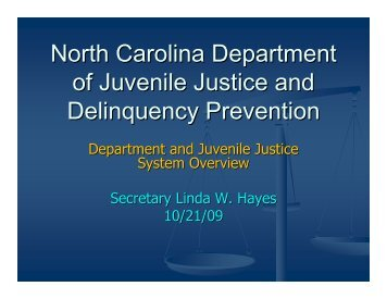 DJJDP Orientation and System Overview - North Carolina ...