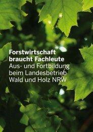 Aus- und Fortbildung beim Landesbetrieb Wald und Holz NRW