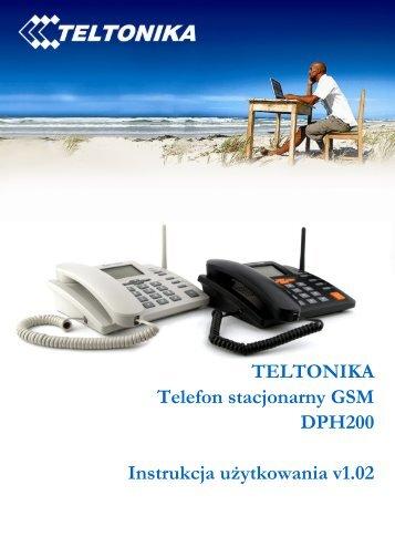 TELTONIKA Telefon stacjonarny GSM DPH200 Instrukcja ...
