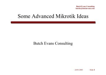 Some Advanced Mikrotik Ideas - MUM
