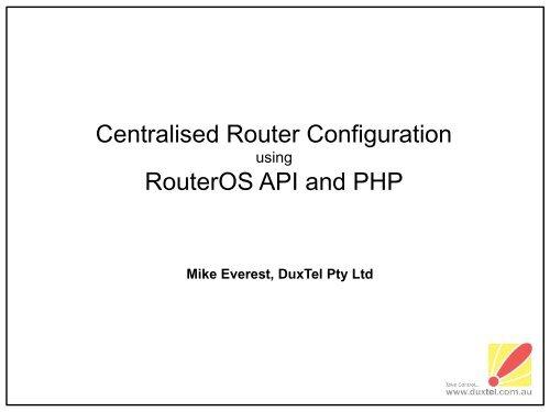 Centralised Router Configuration RouterOS API     - MUM - MikroTik