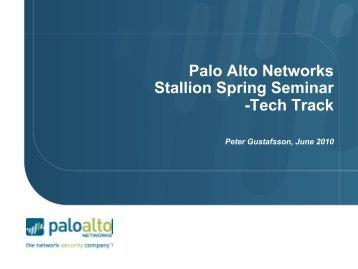 Palo Alto Networks Stallion Spring Seminar -Tech Track