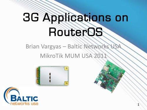 3G Applications on RouterOS - MUM - MikroTik