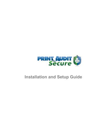 Installation and Setup Guide - Print Audit