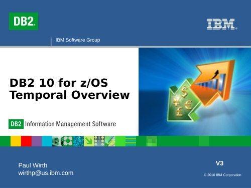 DB2 V10 for z/OS Temporal Technology - neodbug