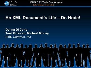 An XML Document's Life - Dr. Node! - neodbug