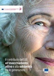 Il contributo dell'UE all'invecchiamento attivo e alla solidarietà tra le ...