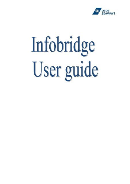 InfoBridge user guide - DFDS Seaways