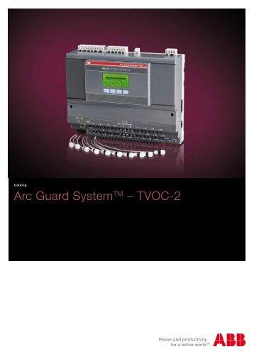 Arc Guard SystemTM – TVOC-2 - APE Distribuidor ABB