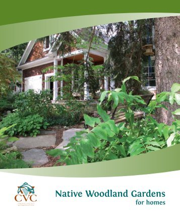 Native Woodland Gardens for Homes - Credit Valley Conservation