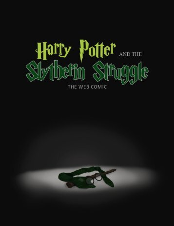 Harry Potter and The Slytherin Struggle