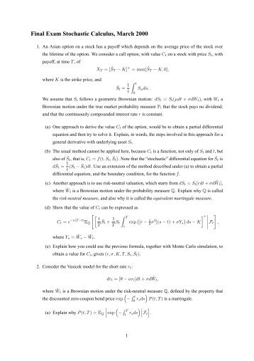 Final Exam Stochastic Calculus, March 2000