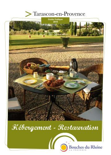 Hébergement - Restauration - Tarascon