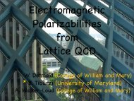 Electromagnetic Polarizabilities from Lattice QCD - INT Home Page