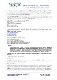 1 e-mail: taina@lactec.org.br site: www.lactec.org.br A disputa será ...
