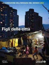 La condizione dell'infanzia nel mondo 2012 - Unicef