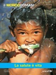 Il mondodomani La salute è vita - Unicef