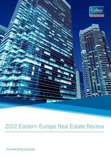2012 Eastern Europe Real Estate Review - Colliers International
