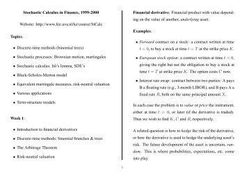 Stochastic Calculus in Finance, 1999-2000 Website: http://www.fee ...