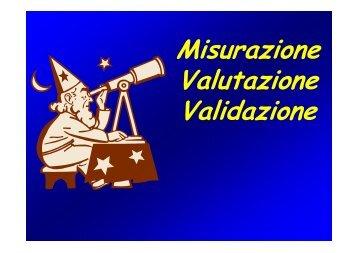 Misurazione Valutazione Validazione