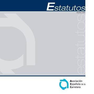 Estatutos - Asociación Española de la Carretera