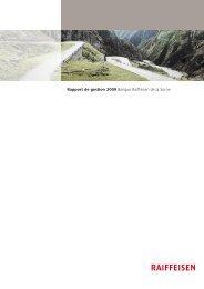 Rapport de gestion 2009 Banque Raiffeisen de la Sorne