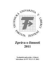 Zpráva o činnosti FT v roce 2011 - Fakulta textilní - Technická ...