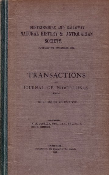 Vol 17 - Dumfriesshire & Galloway Natural History and Antiquarian ...