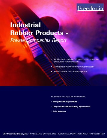 Industrial Rubber Products - - The Freedonia Group