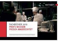 FACHBÜCHER 2010 PROFI-WISSEN FRISCH ANGERICHTET