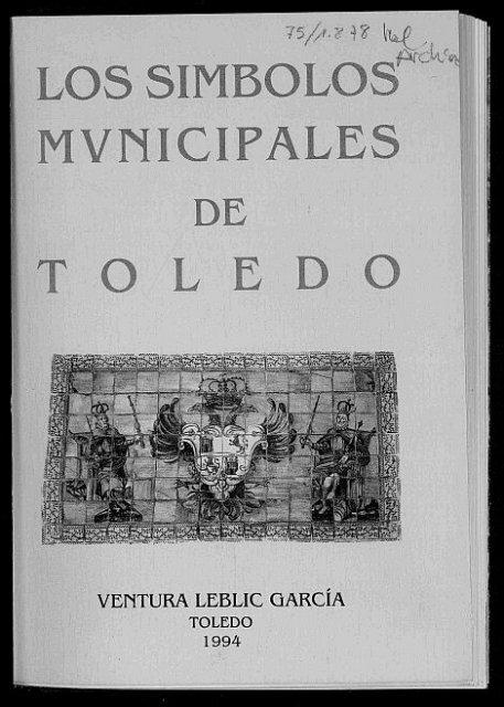 Los símbolos municipales - Ayuntamiento de Toledo