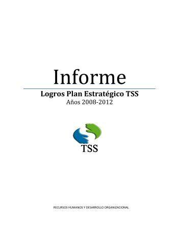 Informe de logros y/o seguimiento Plan Estratégico 2008-2012 - TSS