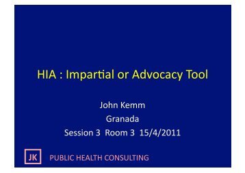 Health Impact Assessment – Advocacy or Impartiality
