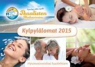Ikaalisten Matkatoimisto - Kylpylälomat 2015