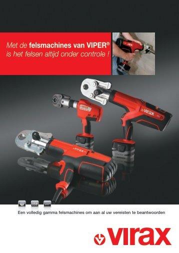 Met de felsmachines van Viper® is het felsen altijd onder controle !