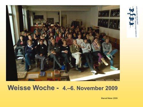 Weisse Woche 2009 - Resumée - VOJA